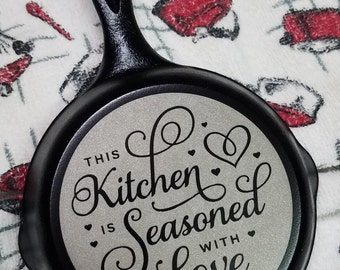 5 Inch Engraved Cast Iron Skillet - This Kitchen is Seasoned with Love