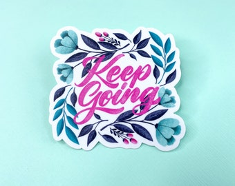 Keep Going floral sticker