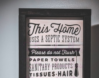 Framed Bathroom Sign | Septic | Warning | Funny
