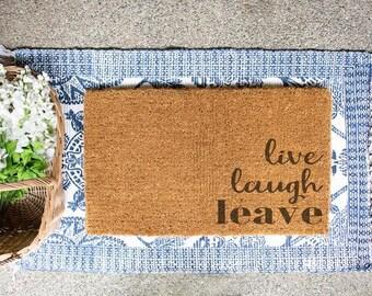 Live, Laugh, Leave Doormat
