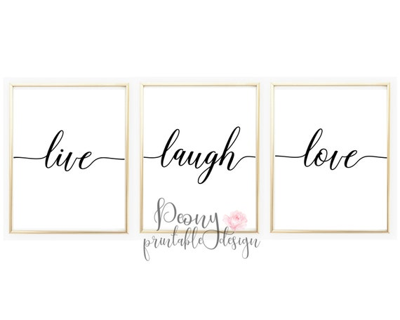 Live Laugh Love Printable Quotes, Printable Quote Art Home Decor, Printabe  Wall Art Quotes