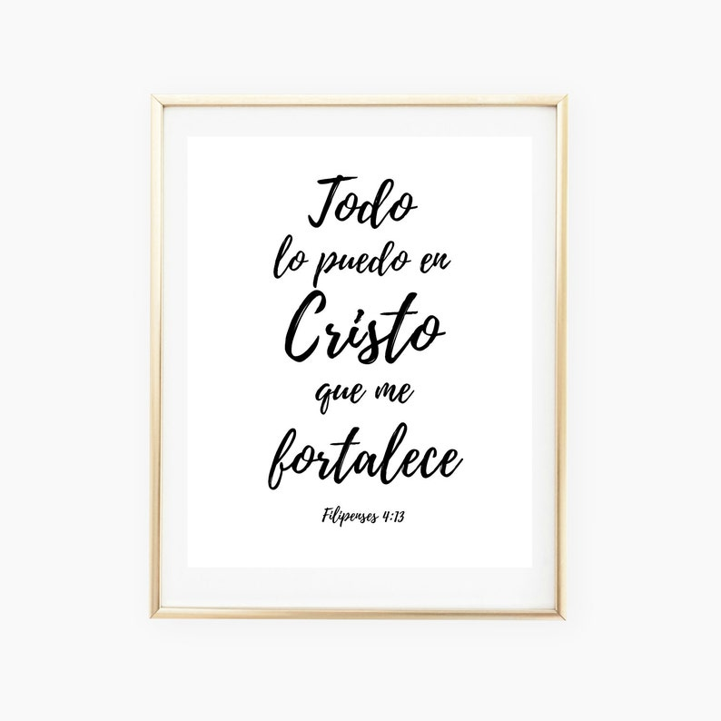 Spanish Bible Verse I can do all things through Christ print image 0