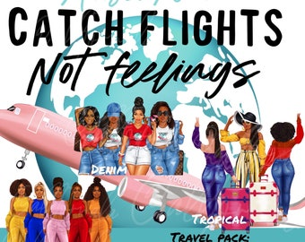 Catch Flights Not Feelings Travel Pack