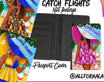 Catch Flights Not Feelings Passport Cover - Floppy Hat