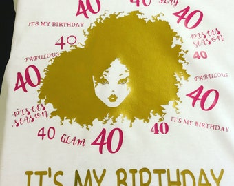 """Fabulous & Forty """"It's my Birthday"""" T-shirt"""