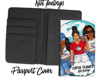 Catch Flights Not Feelings Passport Cover and Baggage Tag