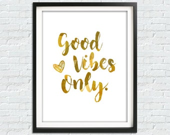 Gold Quote Print, Printable Wall Art, Positive Quote Poster Print, Gold Print, Word Art Print, Inspirational Quote, Motivational Quote