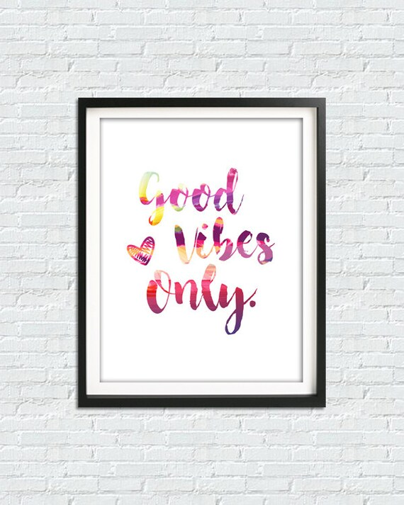 Good Vibes Only Print Art Print Positive Quotes Mindfulness Etsy