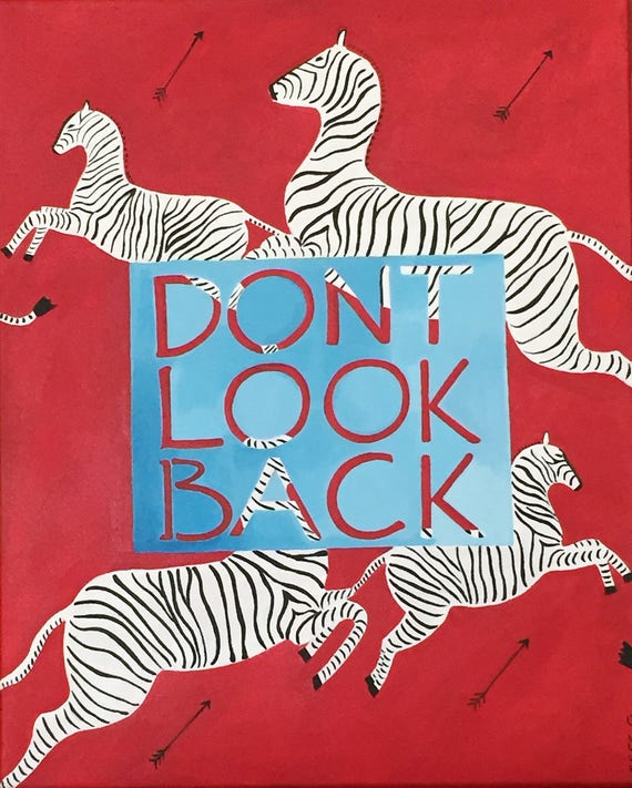 Dont Look Back Quote Inspirational Zebra Wallpaper Print Wes Anderson Tenebaum Wallpaper Acrylic Painting 16 X 20