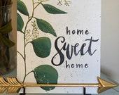 Home Sweet Home Eucalyptus Sign - Tabletop Decor Wall Hanging