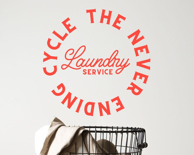 Laundry The Never Ending Cycle Circle Vinyl Wall Decal Art Home Decor