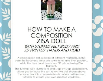 DIY Zisa composition doll: two STL files to 3D print head and hands+ one sewing pattern and one step by step tutorial in PDF, in English