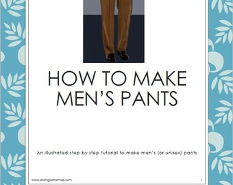 Men's trousers, tutorial in English, plus 3 bilingual patterns (italian/english)