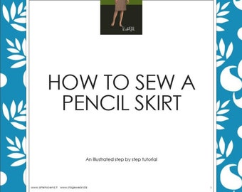Pencil skirt with or without pockets, pattern plus tutorial, in English