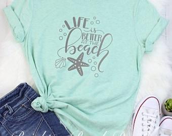f951a37ba Life is better at the beach shirt -Beach T-Shirt - Beach Tee - Beach Life -  Love the Beach Shirt