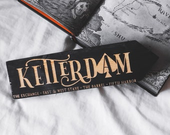 Six of Crows and Grishaverse Individual Large Wooden Signpost, Ketterdam, Kerch