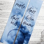 Metallic effect | To the stars who listen and the dreams that are answered - Feyre and Rhysand Quote | BOOKMARK SET | ACOMAF