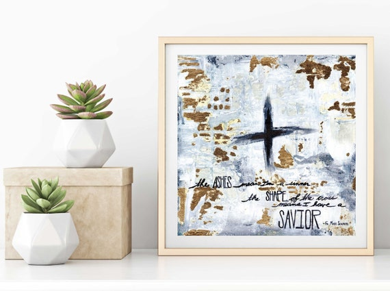 Ashes, Lent art, catholic art, abstract religious art gold leaf, inspirational quote, giclee art print, religious quote, Catholicism, Easter
