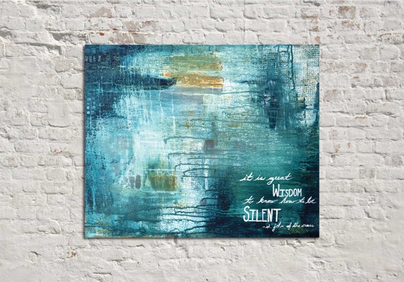Inspirational wall art, religious art, modern abstract, quote wall art, positive quotes, original abstract painting, blue abstract, wisdom