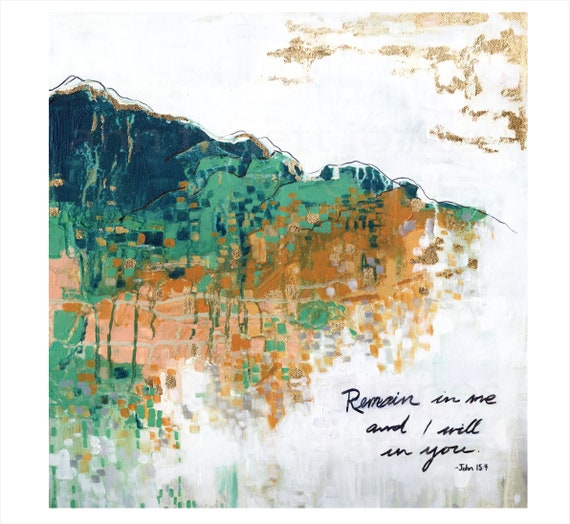 abstract giclee art print, gold leaf, bible quote, inspirational quote, mountain scene, St. John quote, modern religious art, God, abstract