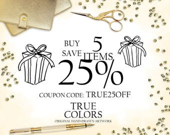 DISCOUNT COUPON: buy 5 items and save 25% Discount Code, Coupon Code