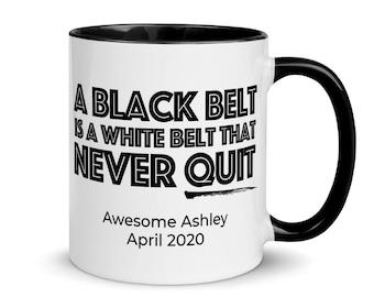Personalized Black Belt Gift, A Black Belt Never Quits, Karate Black Belt, JiuJitsu Black Belt, TaeKwonDo Black Belt