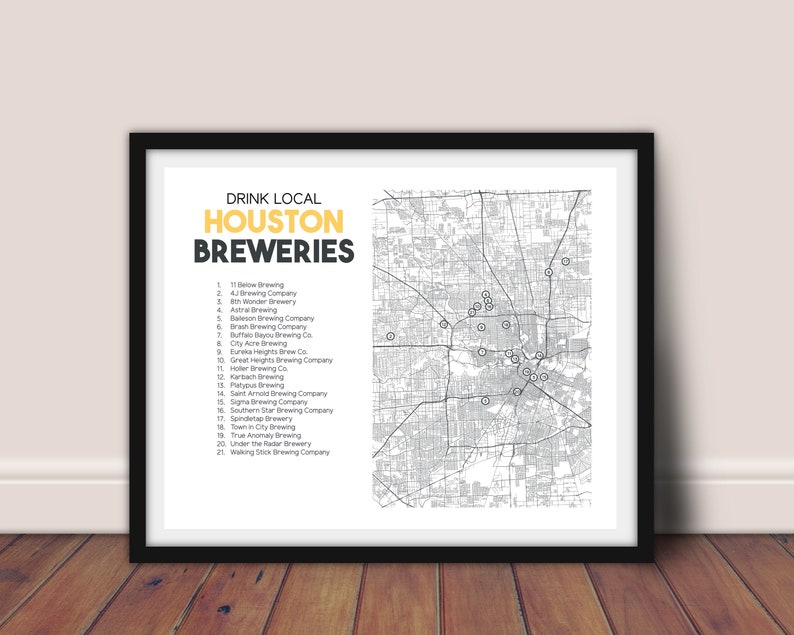 Map Of Texas Breweries.Houston Breweries Printable Map 16 X20 Houston Beer Art Texas Breweries Breweries Map Beer Map