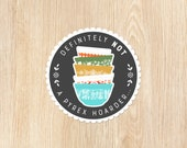Definitely Not a Pyrex Hoarder Sticker for Laptops, Car Windows or Tumblers