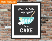 How do I like my eggs In a cake - Cathrineholm Vintage Lotus Print, Kitchen Sign
