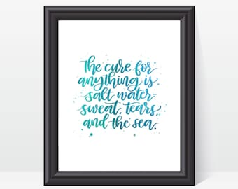 The Cure for Anything is Salt Water // Hand Lettered Art Print // Home Decor // Ocean, Beach Print