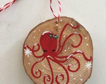 Octopus Ornament - Wood Slice Ornament - Christmas Ornament