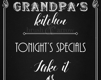 Grandpa's Kitchen, Tonight's Specials: Take It or Leave It, chalkboard style printable
