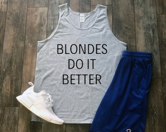 Blondes Do It Better Etsy