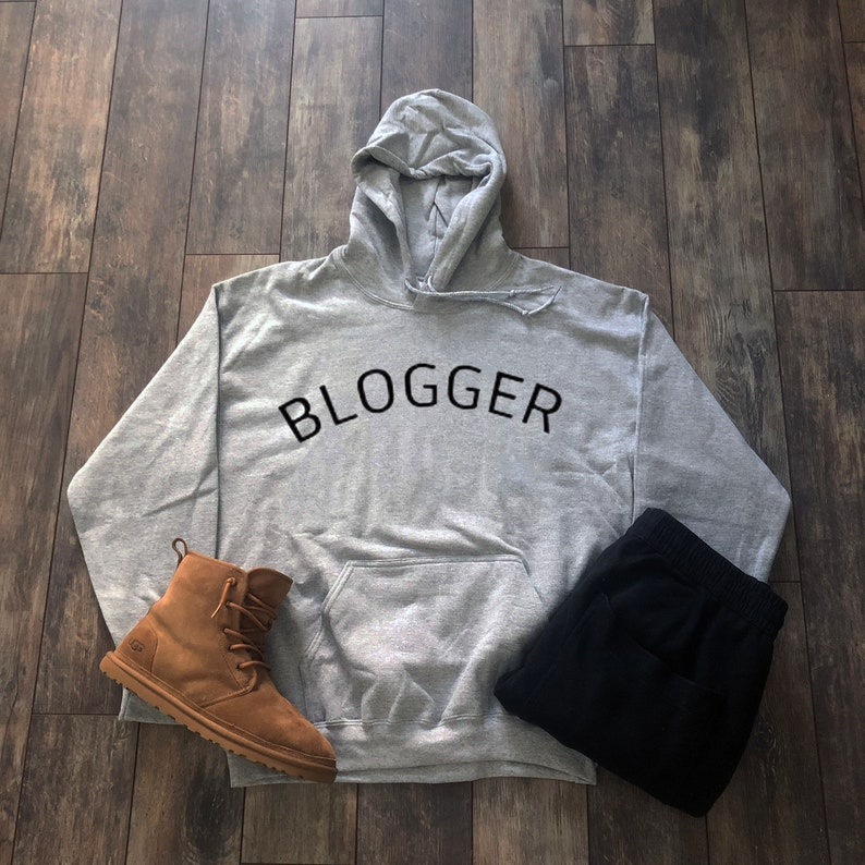 647f57f1d5 Blogger Hoodie Aesthetic Clothing Inspirational Streetwear