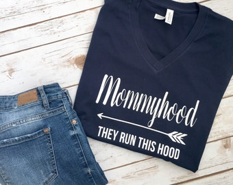 Mommyhood Shirt - Funny Mom Shirt  - Motherhood shirt - Mom Life Shirt - Mom Life - Mom Life - Mom Shirt - Mothers Day Gift - Gift for Mom