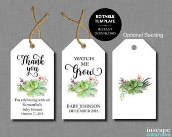 Baby Shower Favor Tags EDITABLE TEMPLATE, Succulents Watch Me Grow & Thank You Baby Shower Favor Tags, PRINTABLE Editable Baby Shower Tags