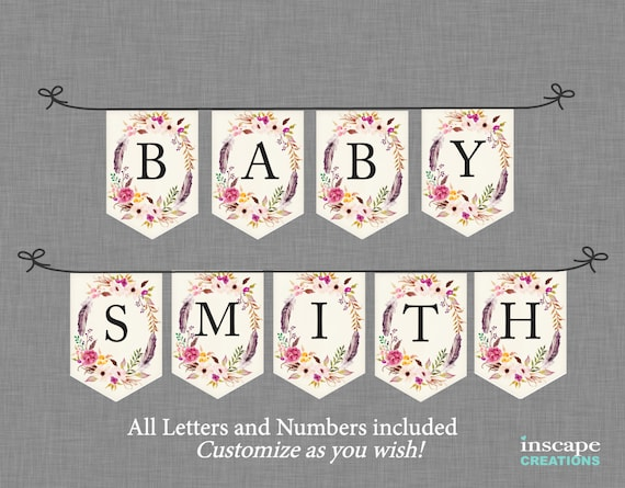 Boho Baby Shower Banner Printable ALL Letters Numbers Bohemian Flowers Feathers Floral Rustic Country Customizable Decoration