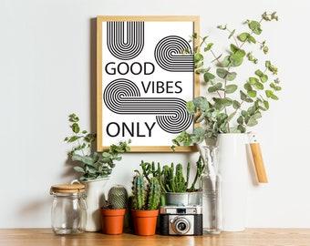 Good Vibes Only Retro Print, Typography Art, Quote Print, Minimal Wall Art, Typography Quote, Home Decor, Bedroom Print, Living Room Print