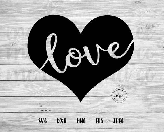 Love Valentines Svg Valentines Day Love Svg Love Heart Etsy