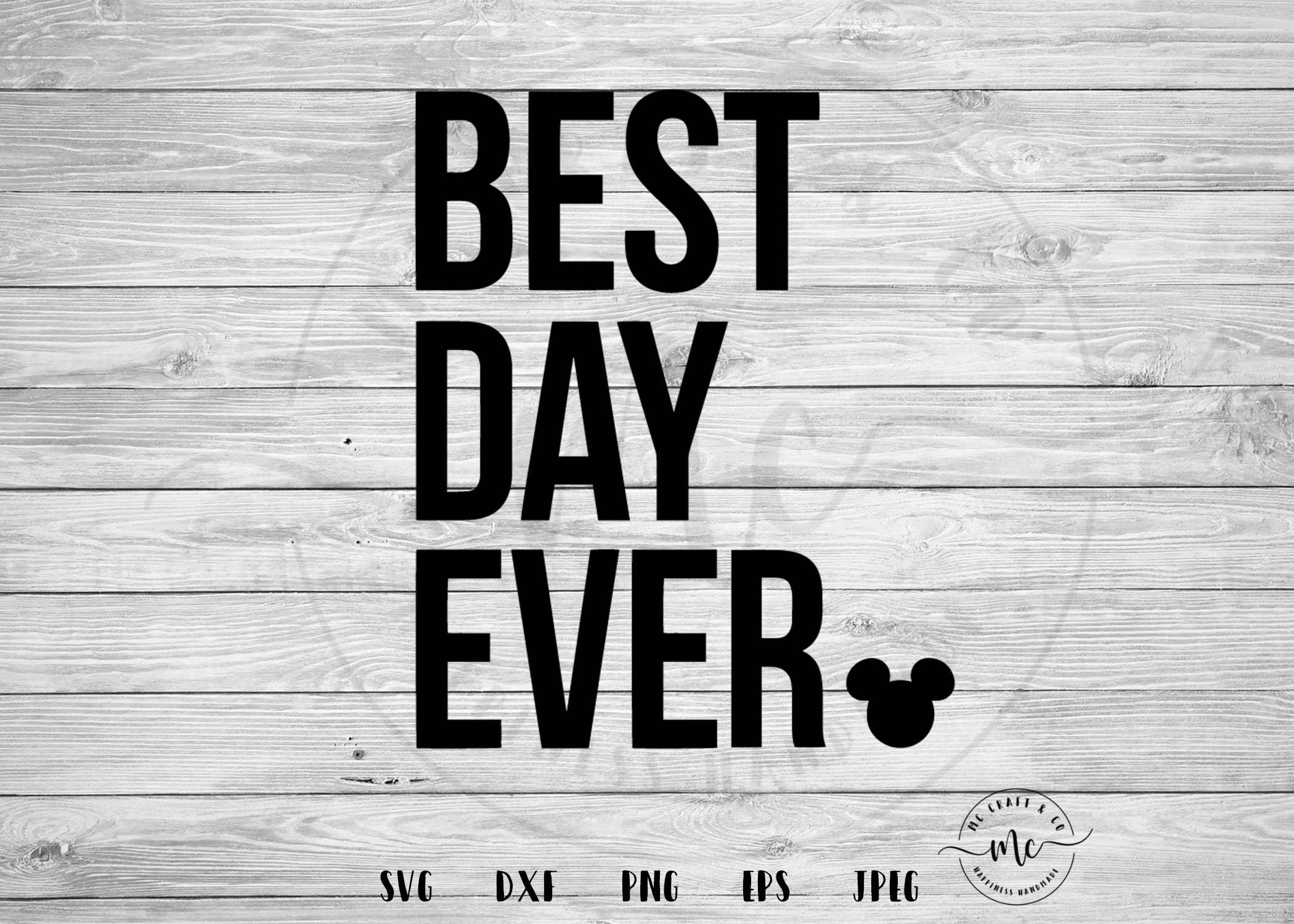 Best Day Ever Svg Disney Vacation Shirts Disney Shirts Etsy