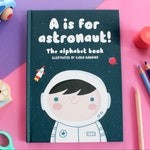 "Children abc book ""A is for astronaut"", Self-published book"