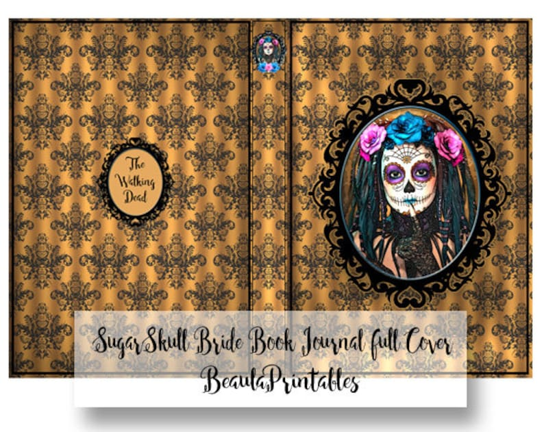 Sugar Skull Notebook Cover Sugar Skull Instant Download Sugar Scull Bride Journal Printable Printable Sugar Skull Journal Book Cover