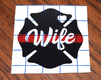 Firefighter Wife Decal, Firefighter Wife, Fire Wife, Firefighters Wife, Firemans Wife, Firefighter Decal, Thin Red Line Decal, Maltese Cross
