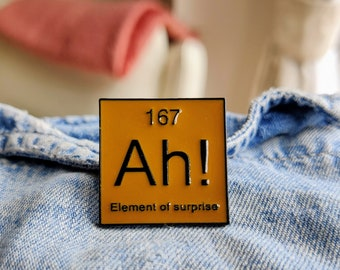 Funny Chemical Element Pin/Badge