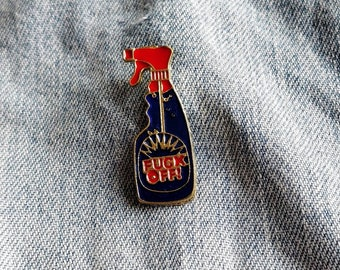 F*CK Off Spray Pin/Badge