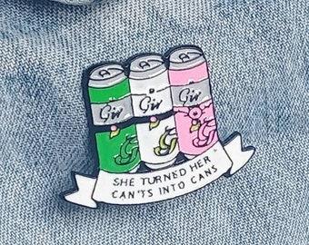 Positive Gin Can Pin/Badge