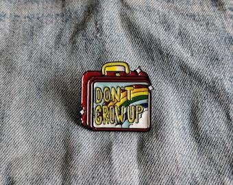 Don't Grow Up, Pin/Badge