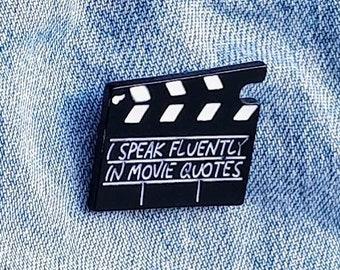Movie Quotes Pin/Badge