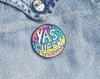 Yass Queen Pin / Badge