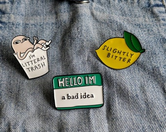 Self Loathing, Flirtatious Pin/Badge